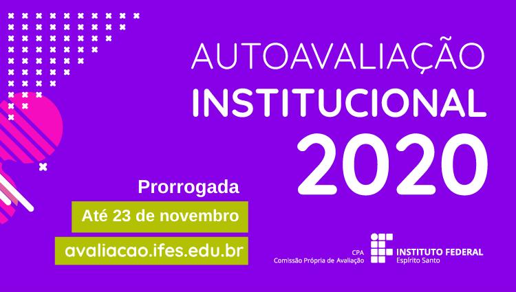 A Autoavaliação Institucional 2020 já começou!