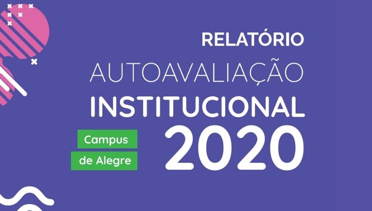 Ifes - Campus de Alegre traz a público o Relatório Parcial da Autoavaliação 2020