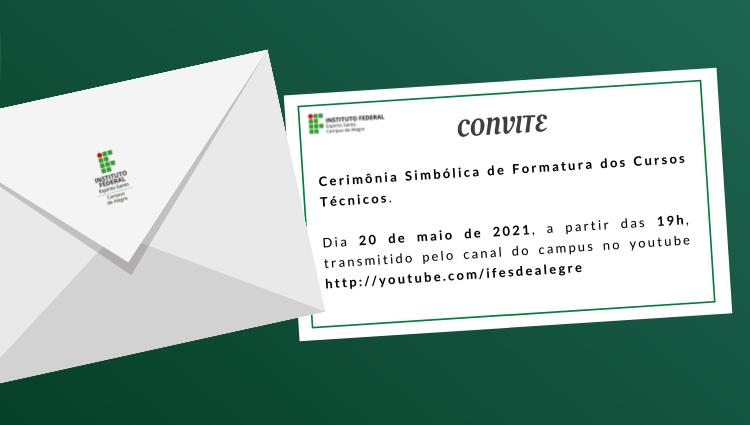 Convite: Formatura dos Cursos Técnicos