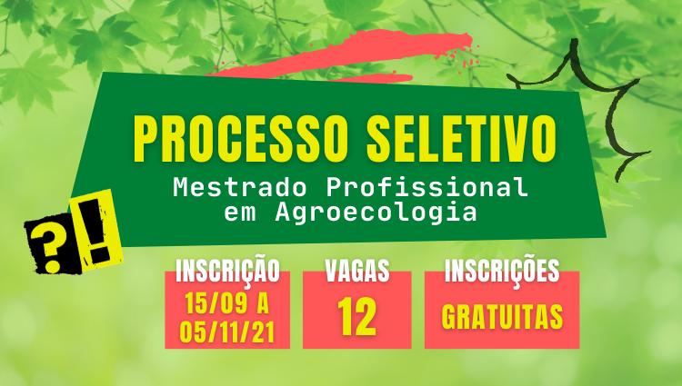 Processo Seletivo para o Mestrado Profissional em Agroecologia