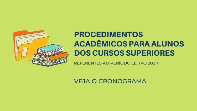 Cronograma de Procedimentos Acadêmicos - Cursos Superiores