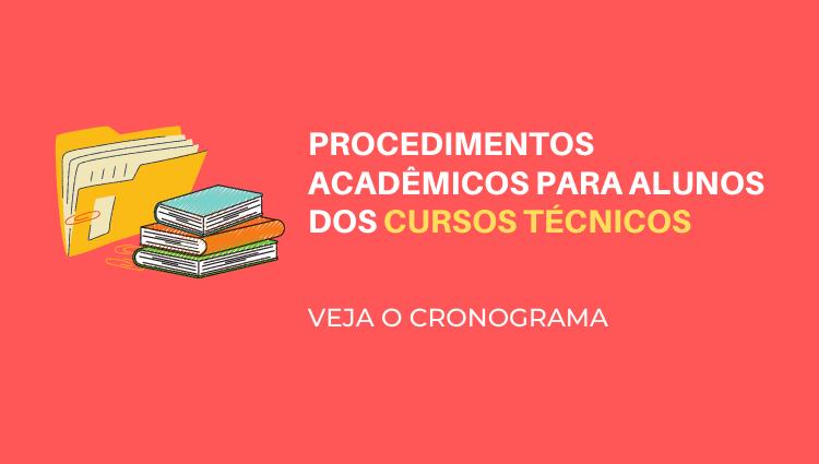 Cronograma de Procedimentos Acadêmicos - Cursos Técnicos