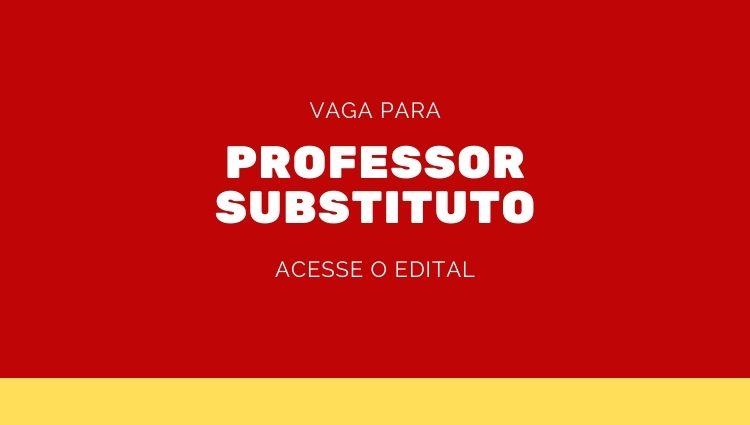 Edital 01/2021 - Professor Substituto
