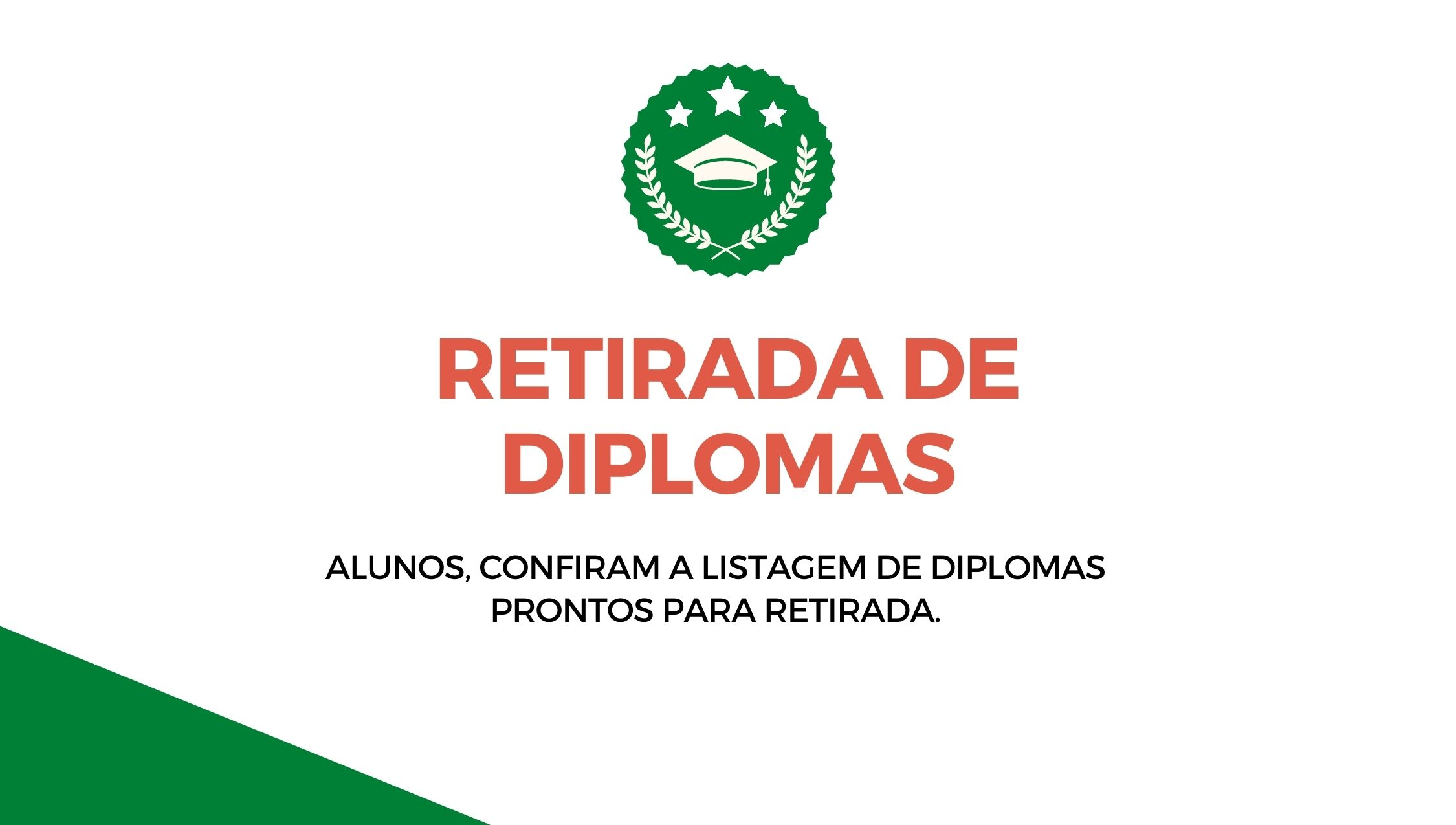 Retirada de Diplomas - Cursos Superiores