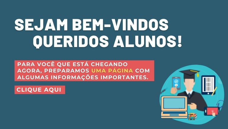 SEJAM BEM-VINDOS QUERIDOS ALUNOS!