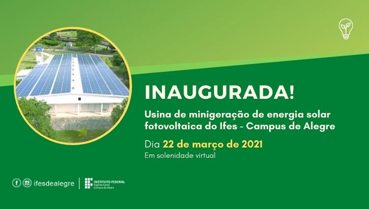 Inaugurada a Usina Fotovoltaica do Ifes - Campus de Alegre