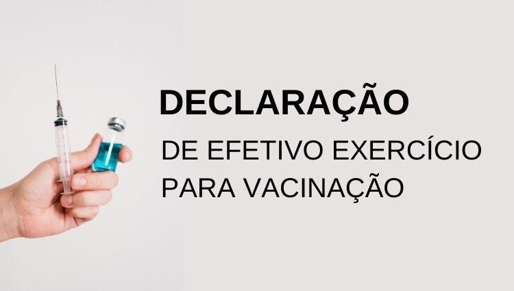 Servidores já podem emitir declarações de efetivo exercício para vacinação