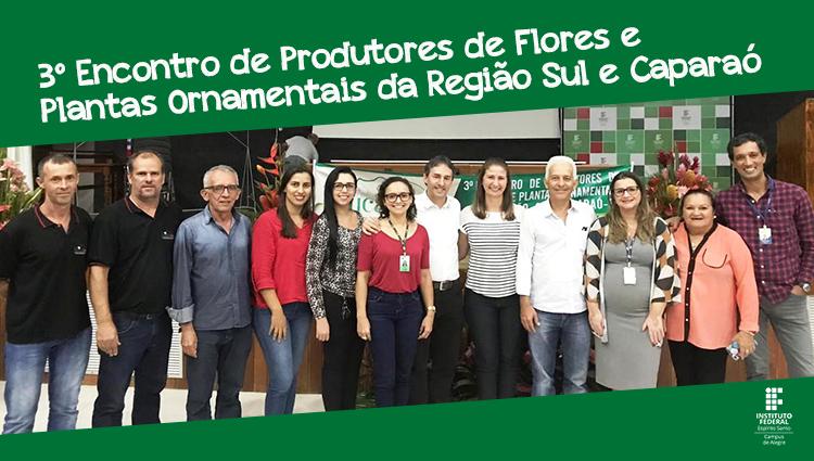 Campus de Alegre recebe especialistas durante Encontro de Produtores de Flores e Plantas Ornamentais