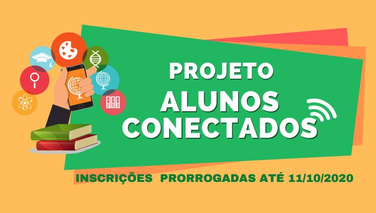 """Inscrição no """"Projeto Alunos Conectados"""", do MEC."""