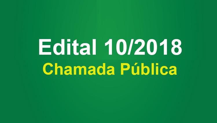 Edital de Chamada Pública 10/2018