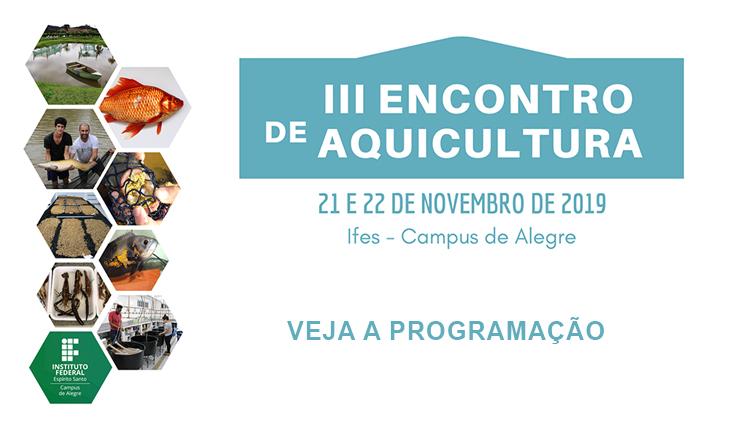 III Encontro de Aquicultura - confira a programação!