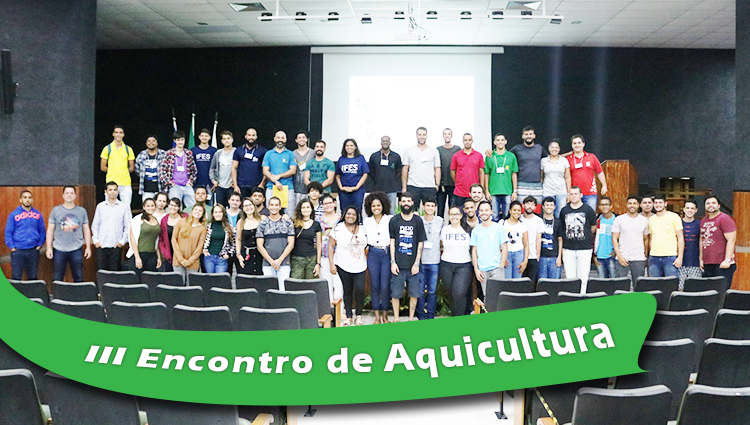 III Encontro de Aquicultura, mais uma edição de sucesso.