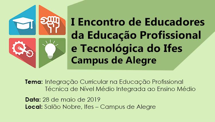 I Encontro de Educadores da Educação Profissional e Tecnológica do Ifes