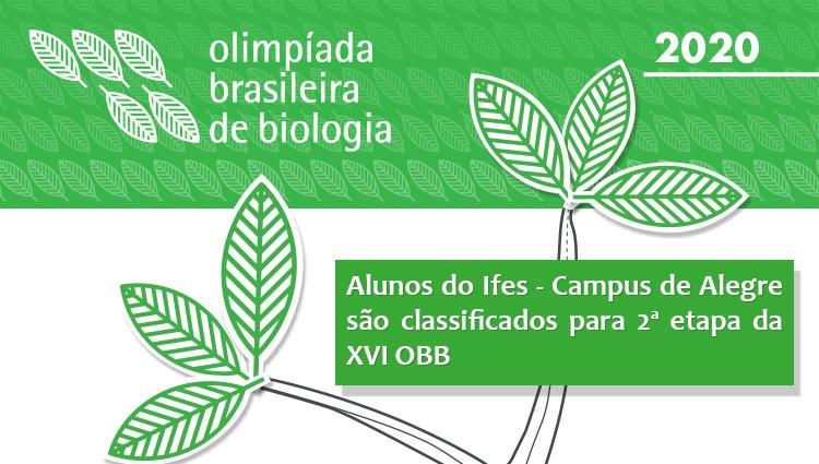 Parabéns aos nossos alunos e professores pela classificação para 2ª etapa da XVI OBB 2020