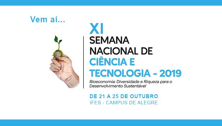 Vem aí a XI Semana Nacional de Ciência e Tecnologia do Ifes - Campus de Alegre