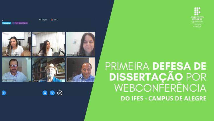Campus de Alegre realiza primeira defesa de dissertação via webconferência