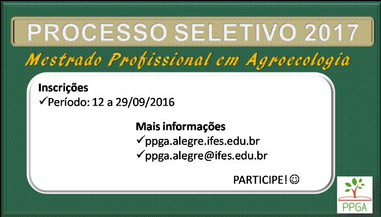Processo Seletivo 2017 - Mestrado Profissional em Agroecologia