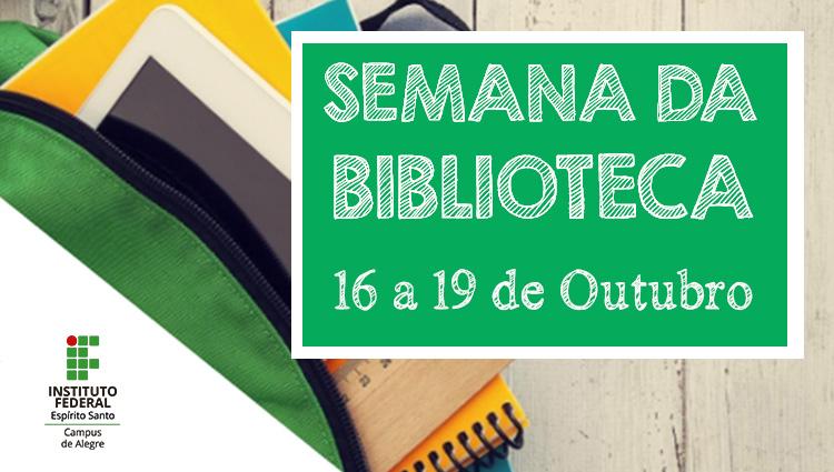 Semana da Biblioteca - de 16 a 19 de Outubro
