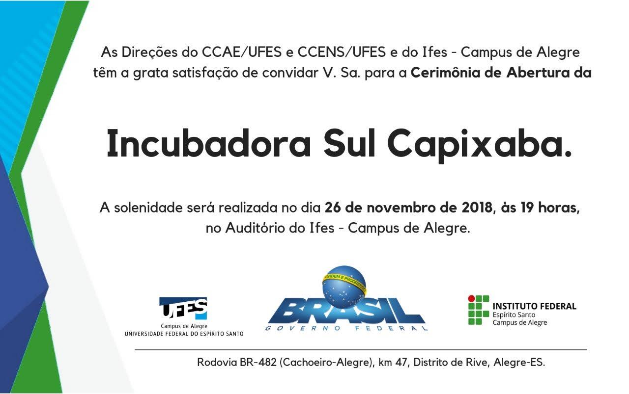 Convite - Cerimônia de abertura da Incubadora Sul Capixaba